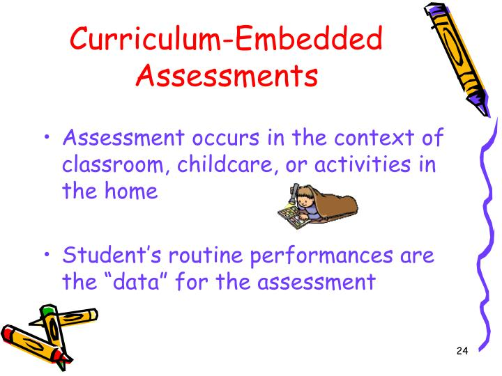 Curriculum-Embedded Assessments