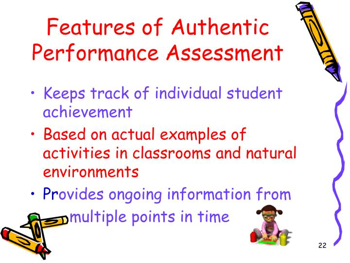 Features of Authentic Performance Assessment