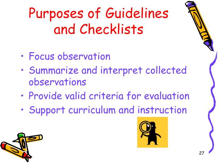Purposes of Guidelines and Checklists