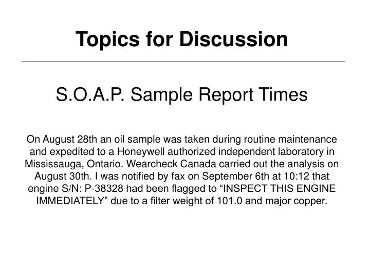 S.O.A.P. Sample Report Times