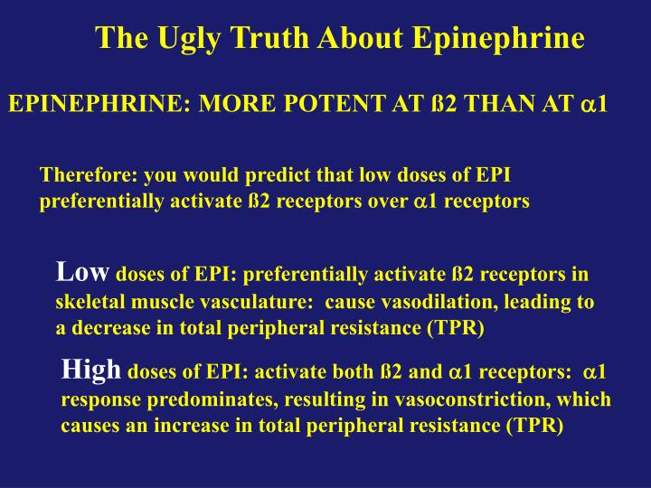The Ugly Truth About Epinephrine