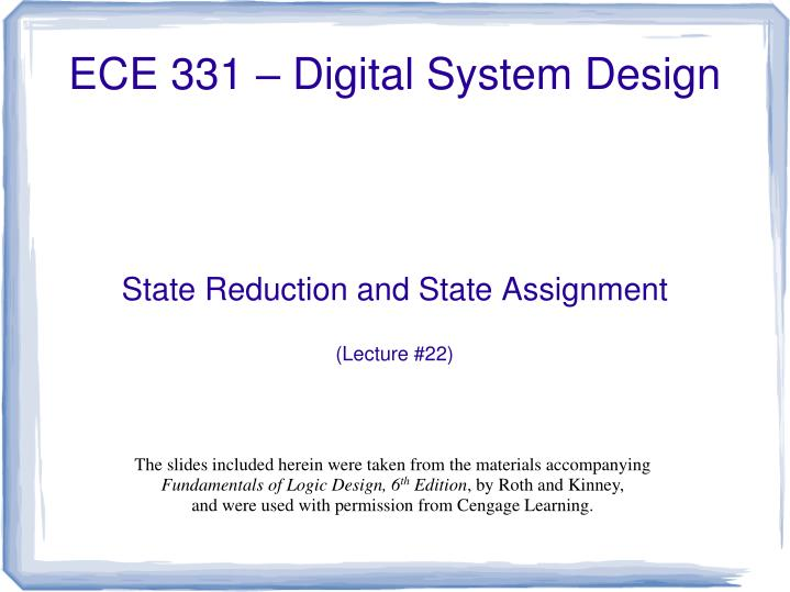 state reduction and state assignment lecture 22