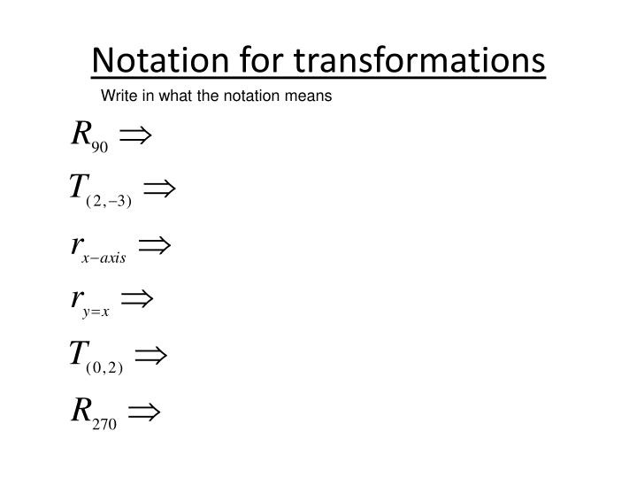 Notation for transformations