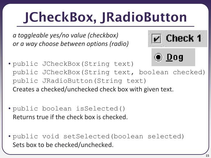 JCheckBox, JRadioButton