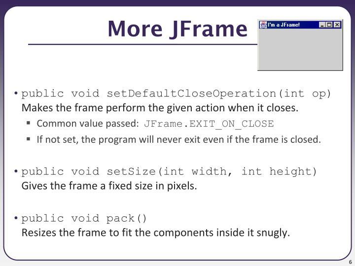 More JFrame