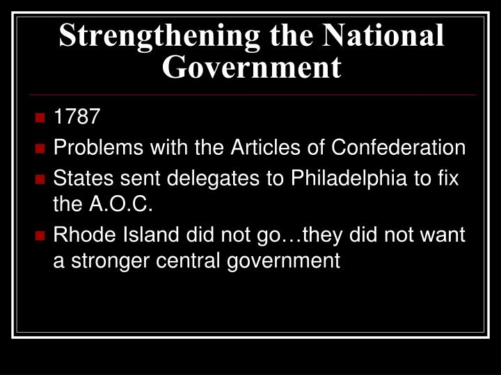 Strengthening the National Government