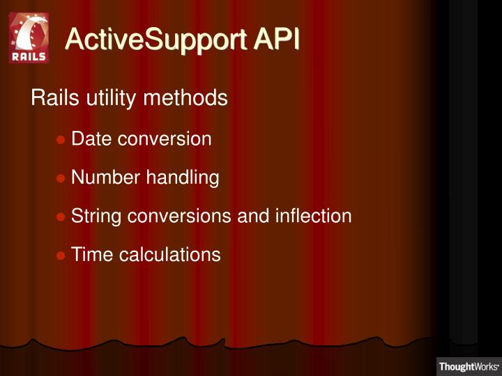 ActiveSupport API