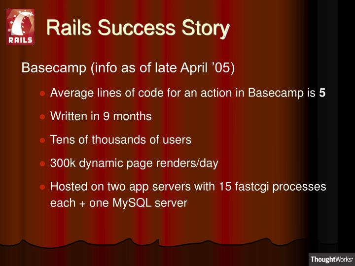 Rails Success Story