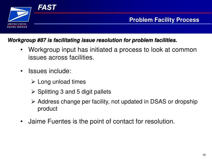 Problem Facility Process