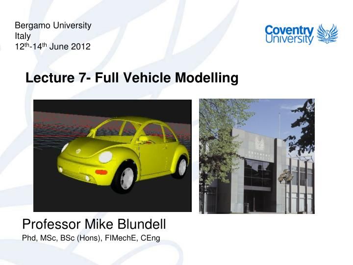 Lecture 7 full vehicle modelling