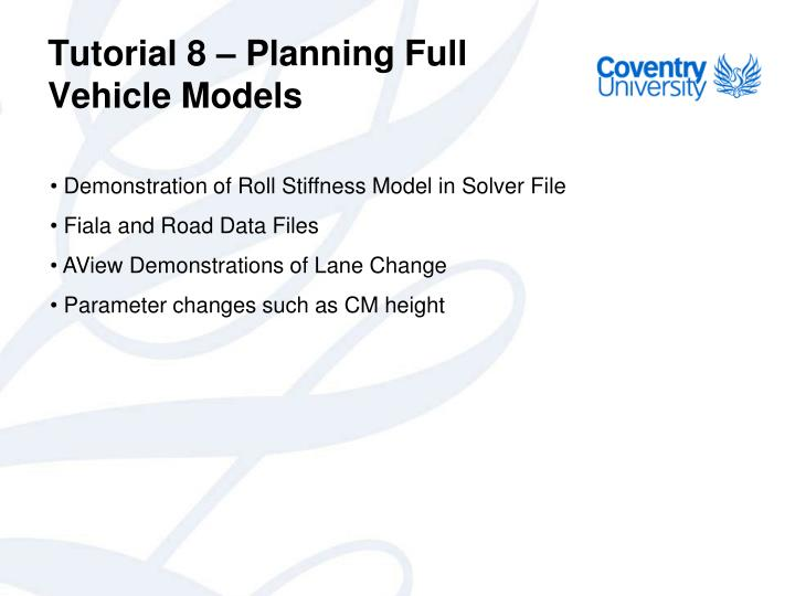 Tutorial 8 – Planning Full Vehicle Models