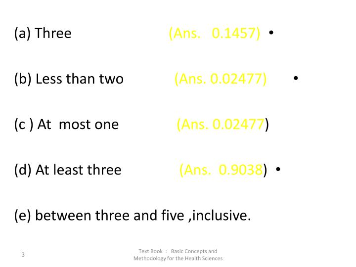 (a) Three