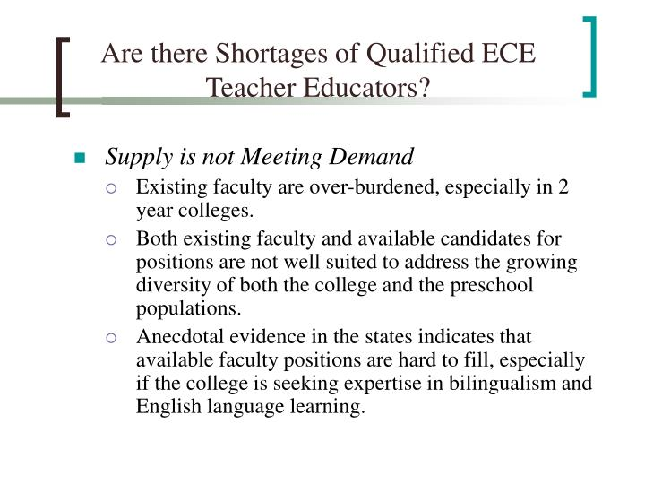 Are there Shortages of Qualified ECE Teacher Educators?