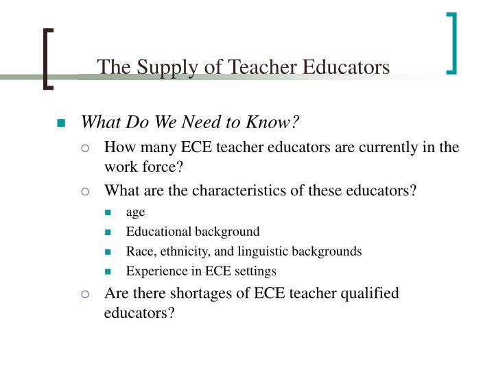 The Supply of Teacher Educators