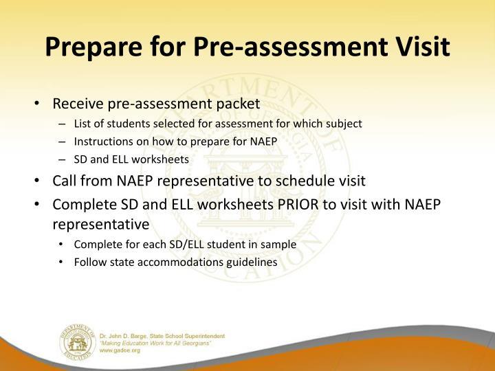 Prepare for Pre-assessment Visit