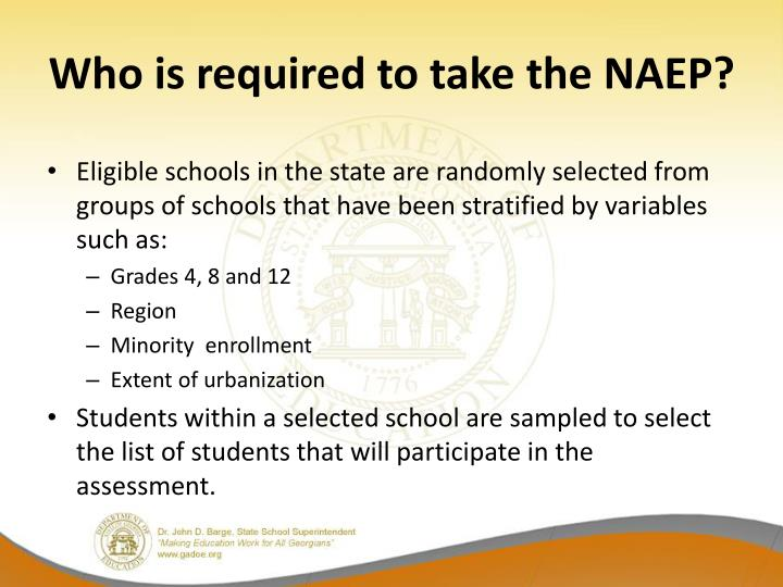 Who is required to take the NAEP?