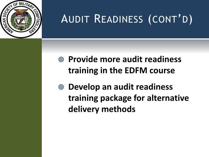Audit Readiness (cont'd)