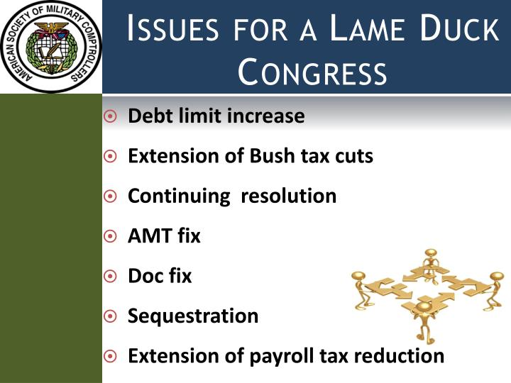 Issues for a Lame Duck Congress