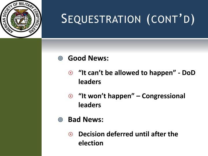 Sequestration (cont'd)