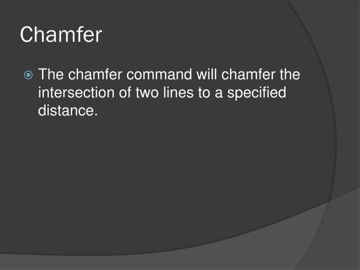 Chamfer