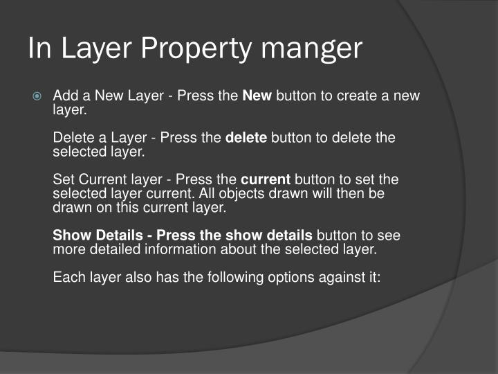 In Layer Property manger