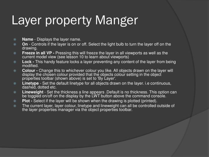 Layer property Manger