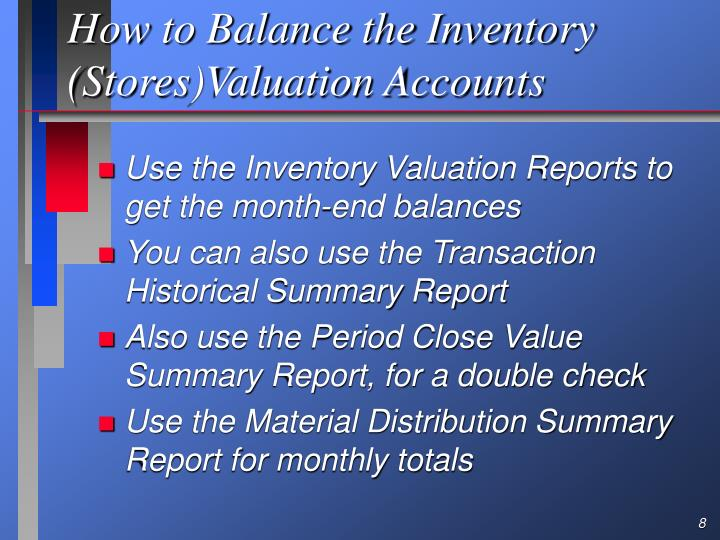 How to Balance the Inventory (Stores)Valuation Accounts