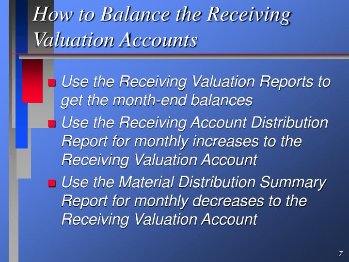 How to Balance the Receiving Valuation Accounts