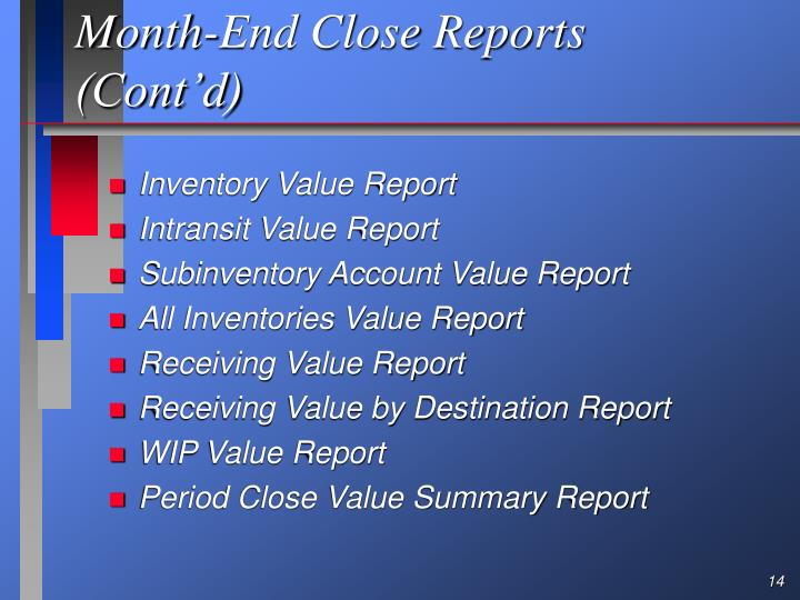 Month-End Close Reports (Cont'd)
