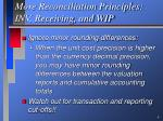 more reconciliation principles inv receiving and wip