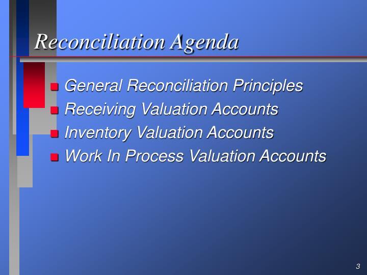 Reconciliation Agenda