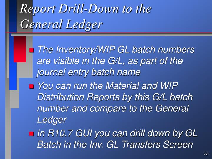 Report Drill-Down to the General Ledger