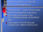 send email address to get the following scripts papers