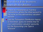 what to check if the inventory accounts do not balance