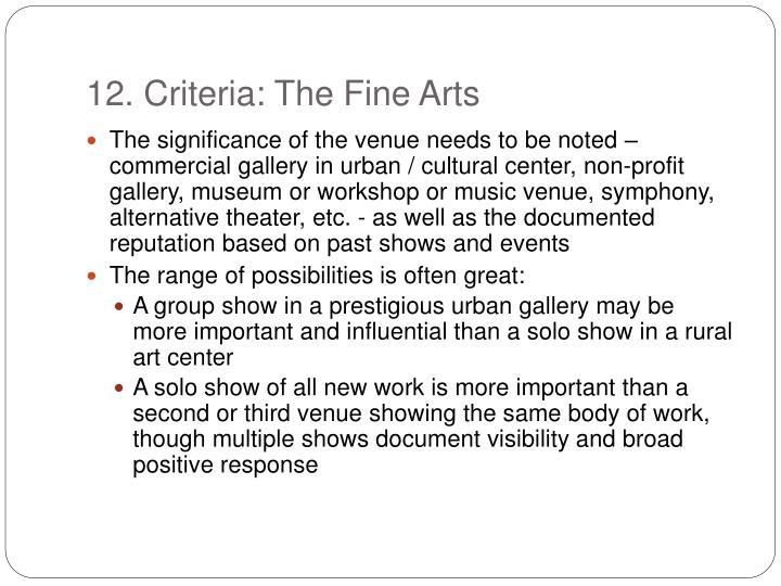 12. Criteria: The Fine Arts