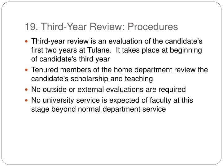 19. Third-Year Review: Procedures