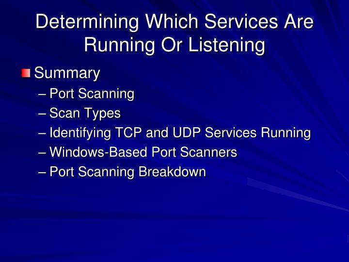 Determining Which Services Are Running Or Listening