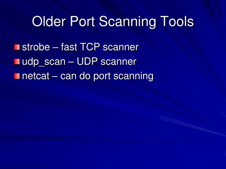 Older Port Scanning Tools