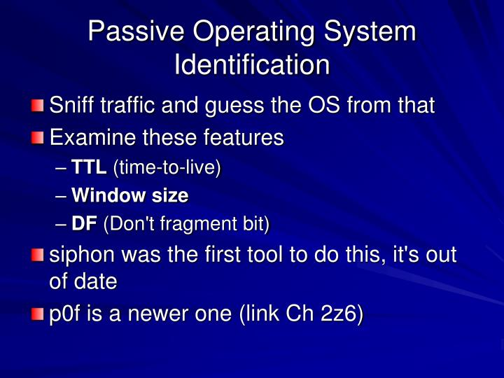 Passive Operating System Identification