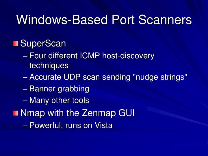 Windows-Based Port Scanners