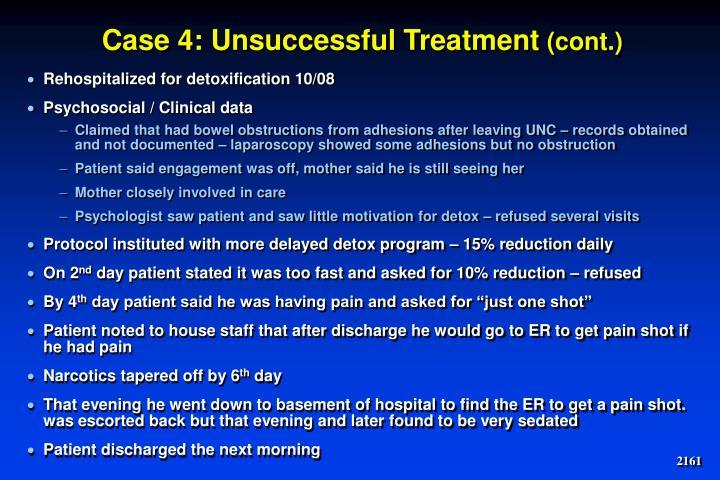 Case 4: Unsuccessful Treatment