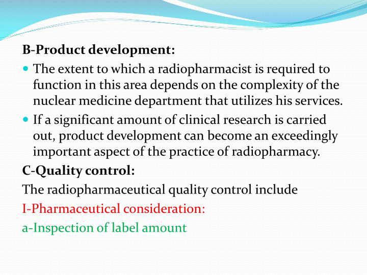 B-Product development:
