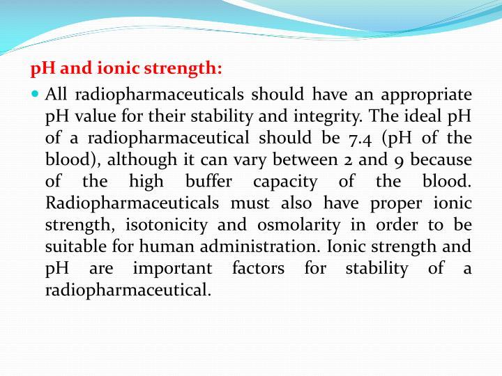 pH and ionic strength: