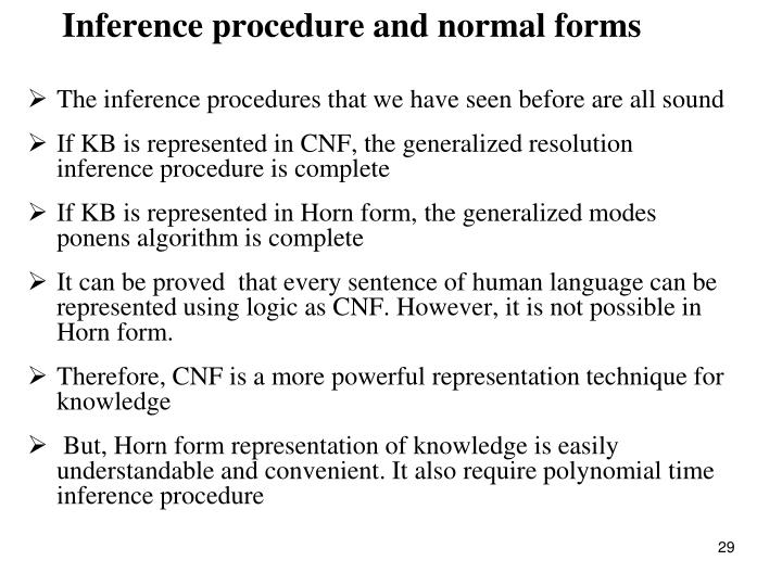 Inference procedure and normal forms