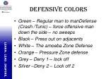 defensive colors