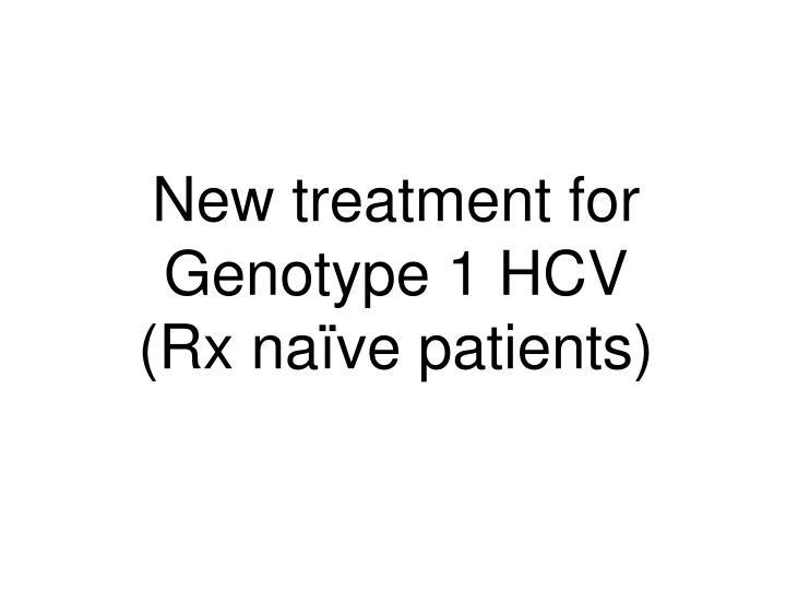 New treatment for Genotype 1 HCV