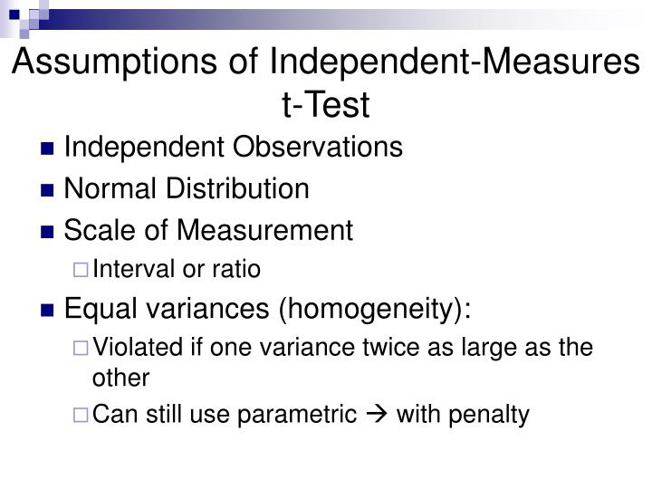 Assumptions of Independent-Measures t-Test