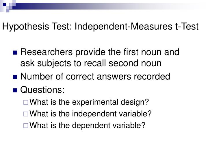 Hypothesis Test: Independent-Measures t-Test