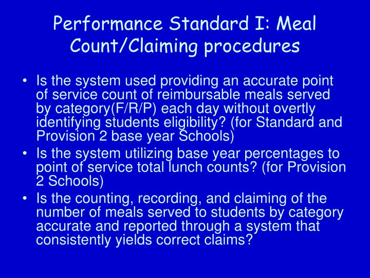 Performance Standard I: Meal