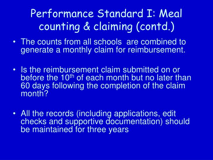 Performance Standard I: Meal counting & claiming (contd.)